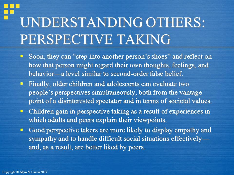 UNDERSTANDING OTHERS: PERSPECTIVE TAKING