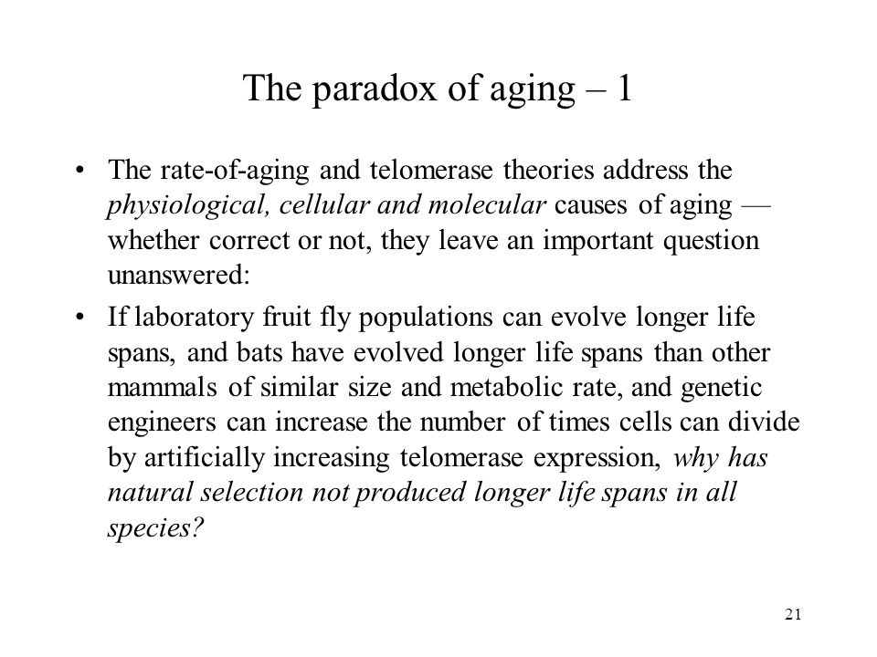 The paradox of aging – 1