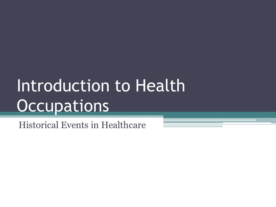 Introduction to Health Occupations