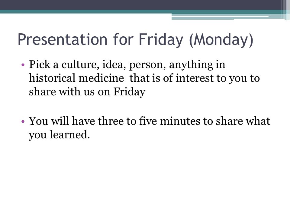 Presentation for Friday (Monday)