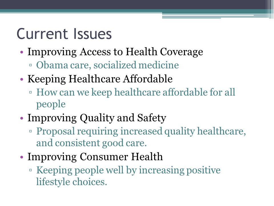 Current Issues Improving Access to Health Coverage