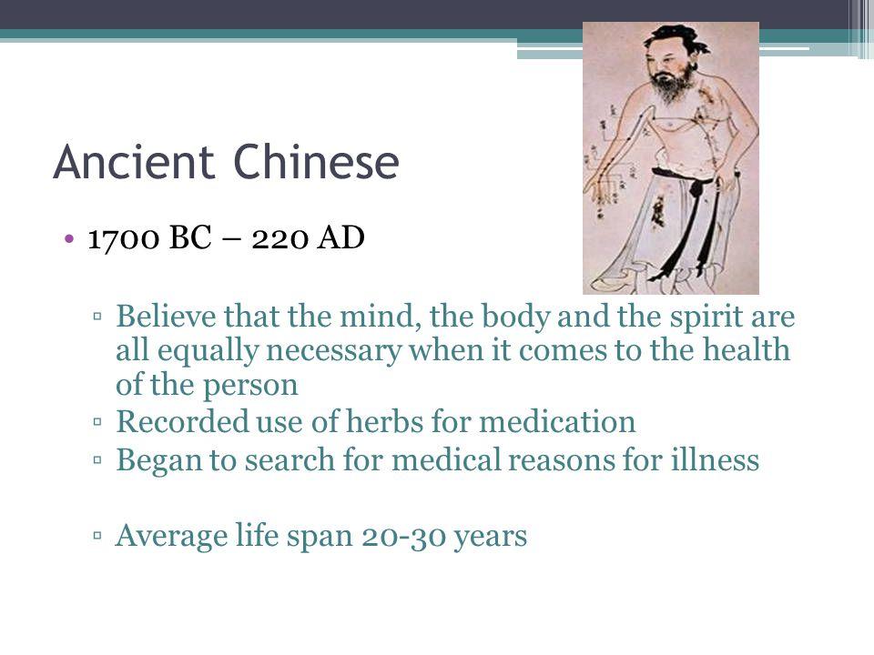 Ancient Chinese 1700 BC – 220 AD.