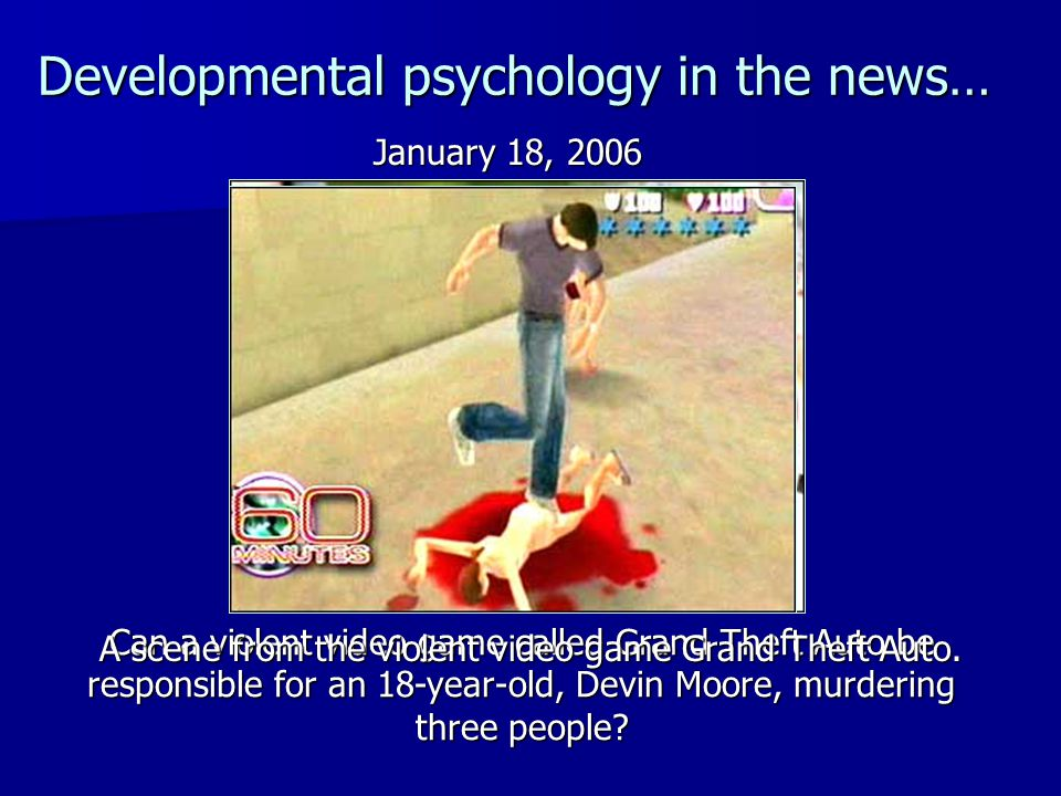 Developmental psychology in the news…
