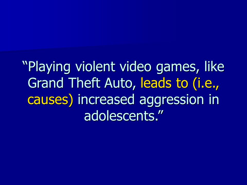 Playing violent video games, like Grand Theft Auto, leads to (i. e