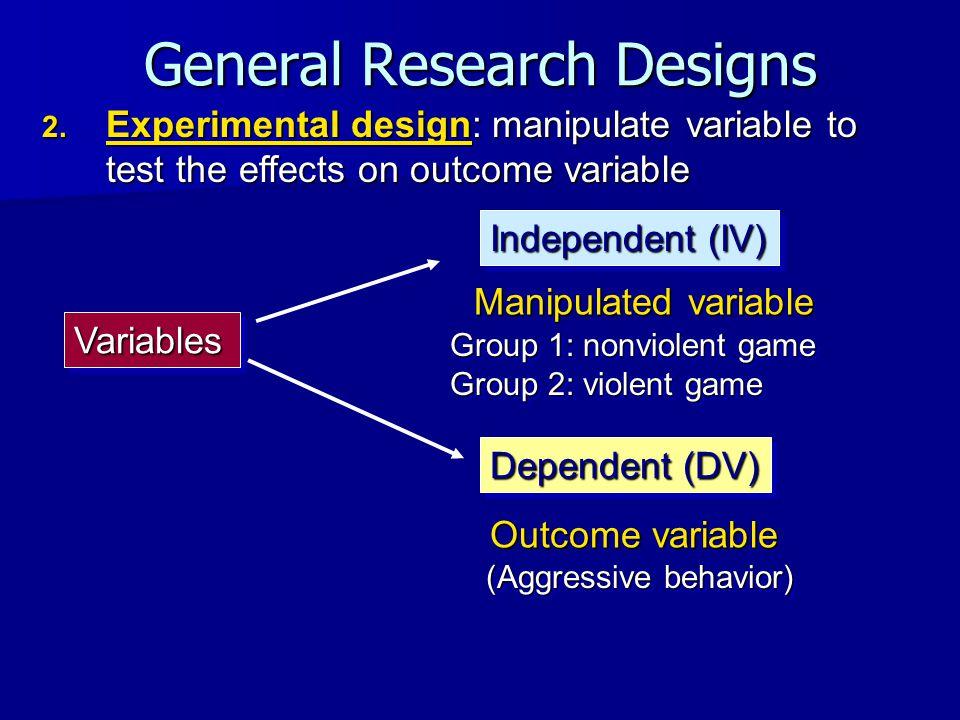 General Research Designs