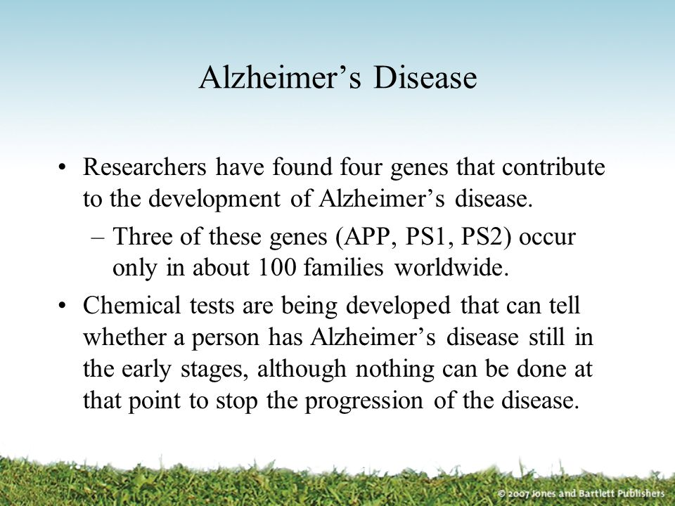 Alzheimer's Disease Researchers have found four genes that contribute to the development of Alzheimer's disease.