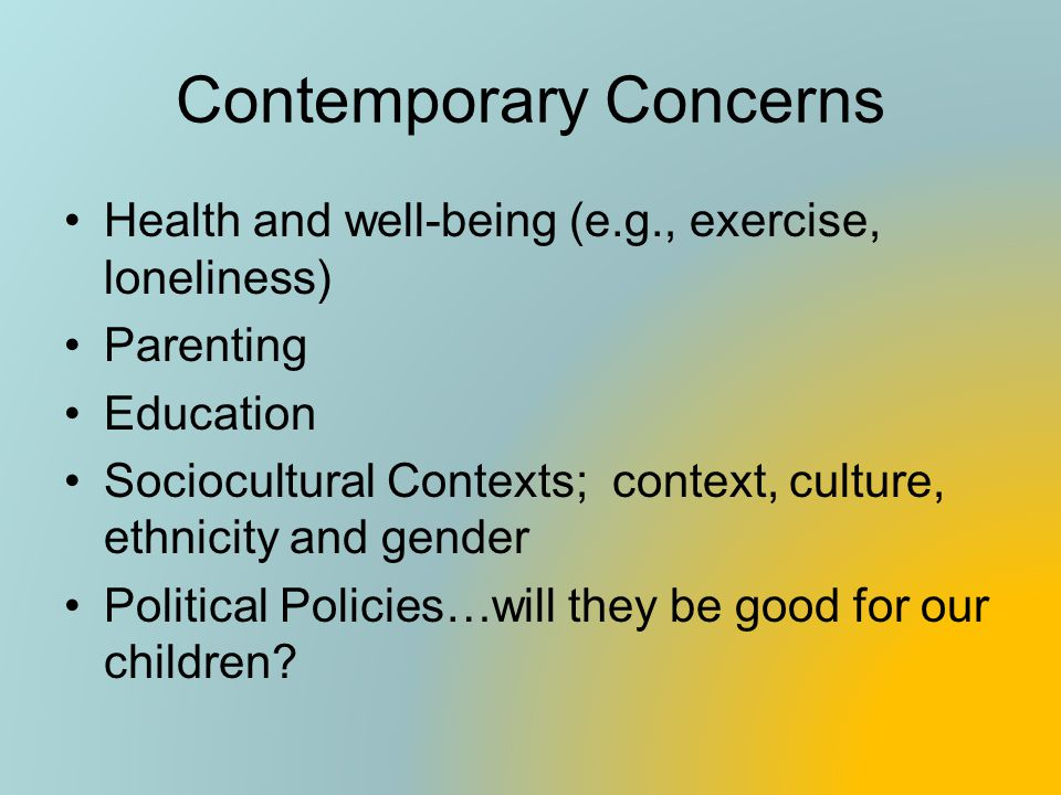 Contemporary Concerns