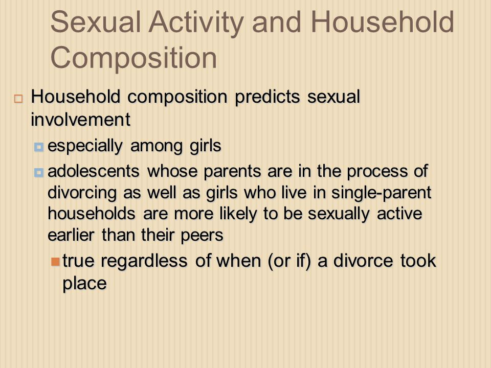 Sexual Activity and Household Composition