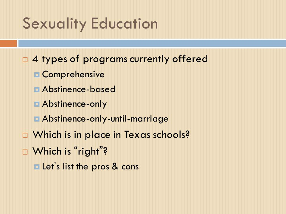 Sexuality Education 4 types of programs currently offered