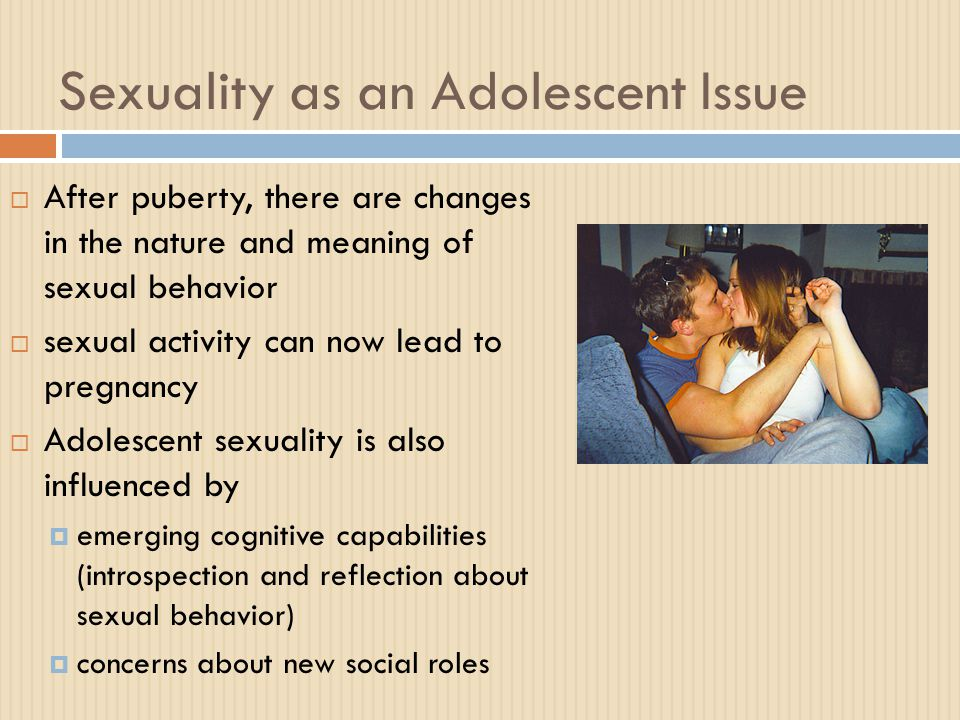Sexuality as an Adolescent Issue