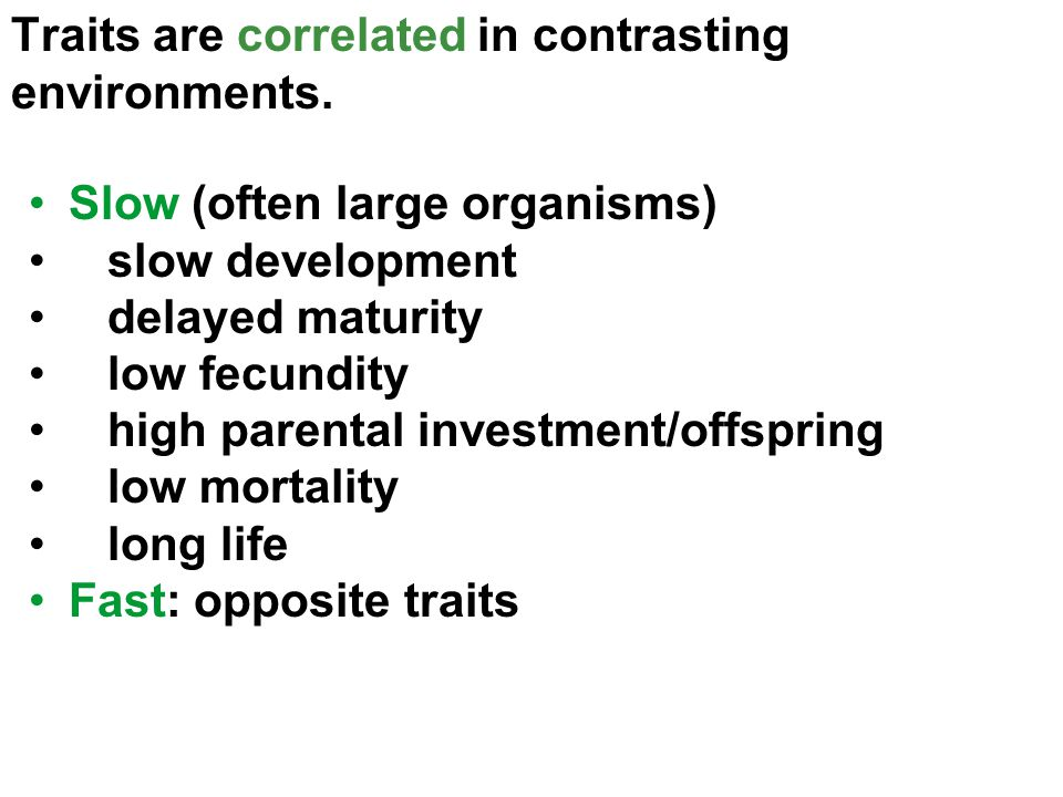 Traits are correlated in contrasting environments.
