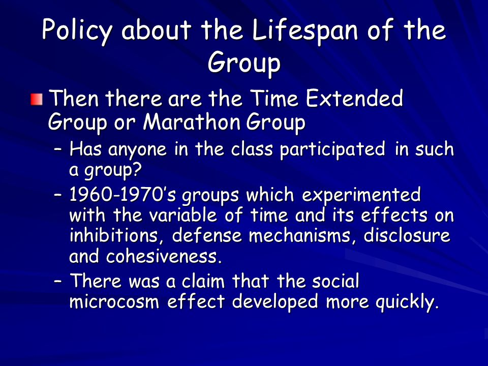 Policy about the Lifespan of the Group