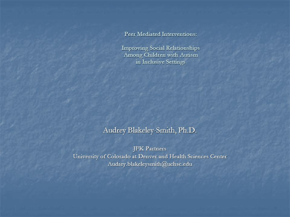 Audrey Blakeley-Smith, Ph.D.