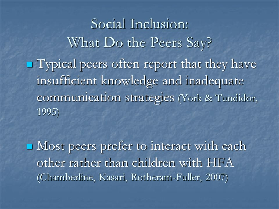 Social Inclusion: What Do the Peers Say