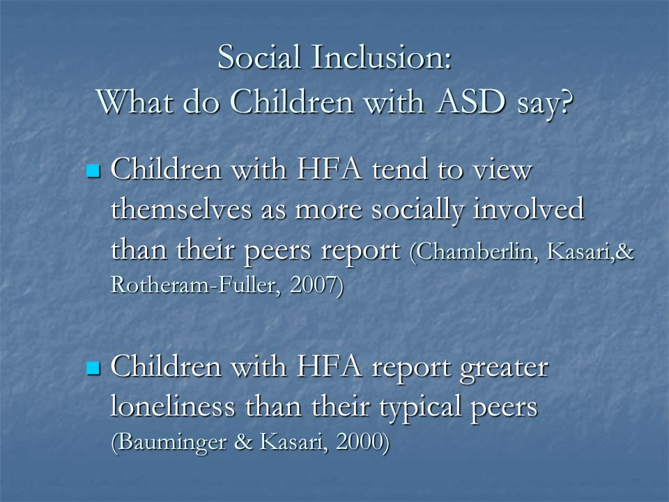 Social Inclusion: What do Children with ASD say