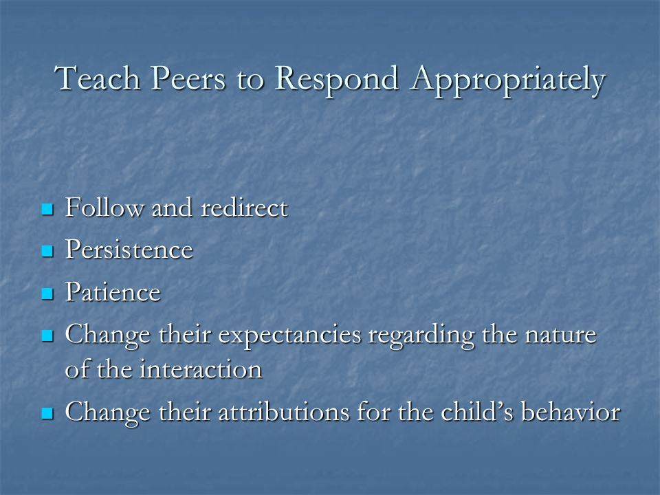 Teach Peers to Respond Appropriately
