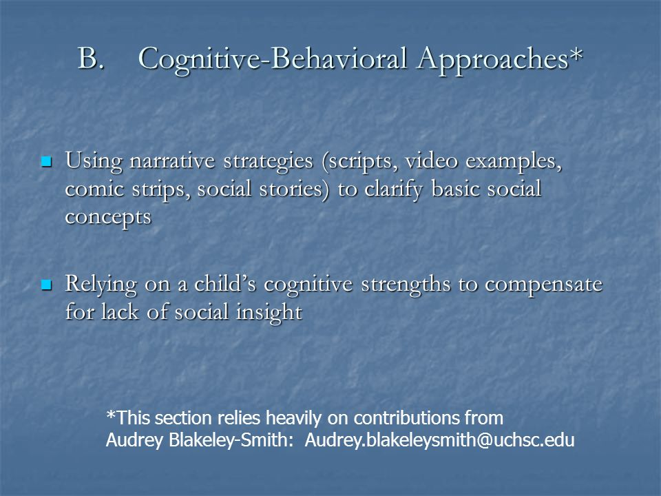 Cognitive-Behavioral Approaches*