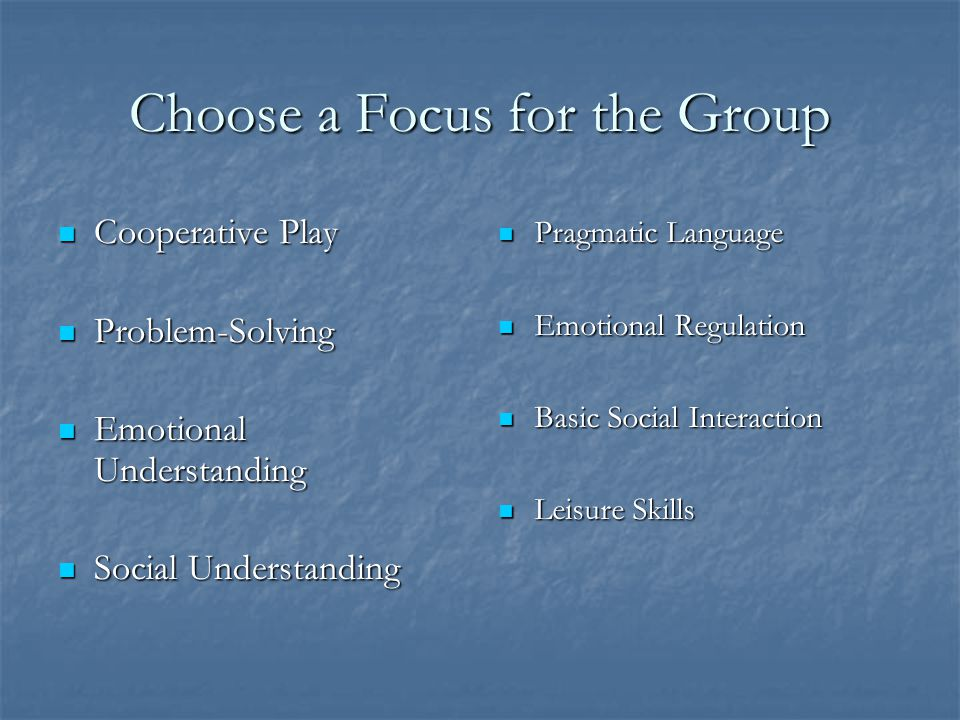 Choose a Focus for the Group