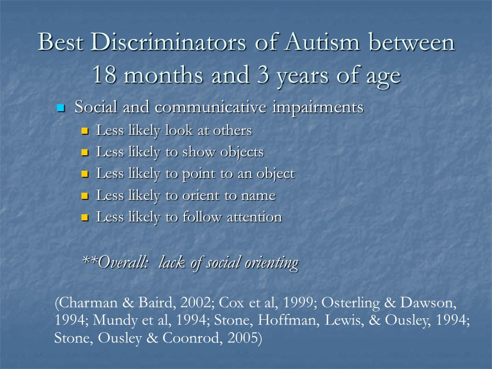 Best Discriminators of Autism between 18 months and 3 years of age