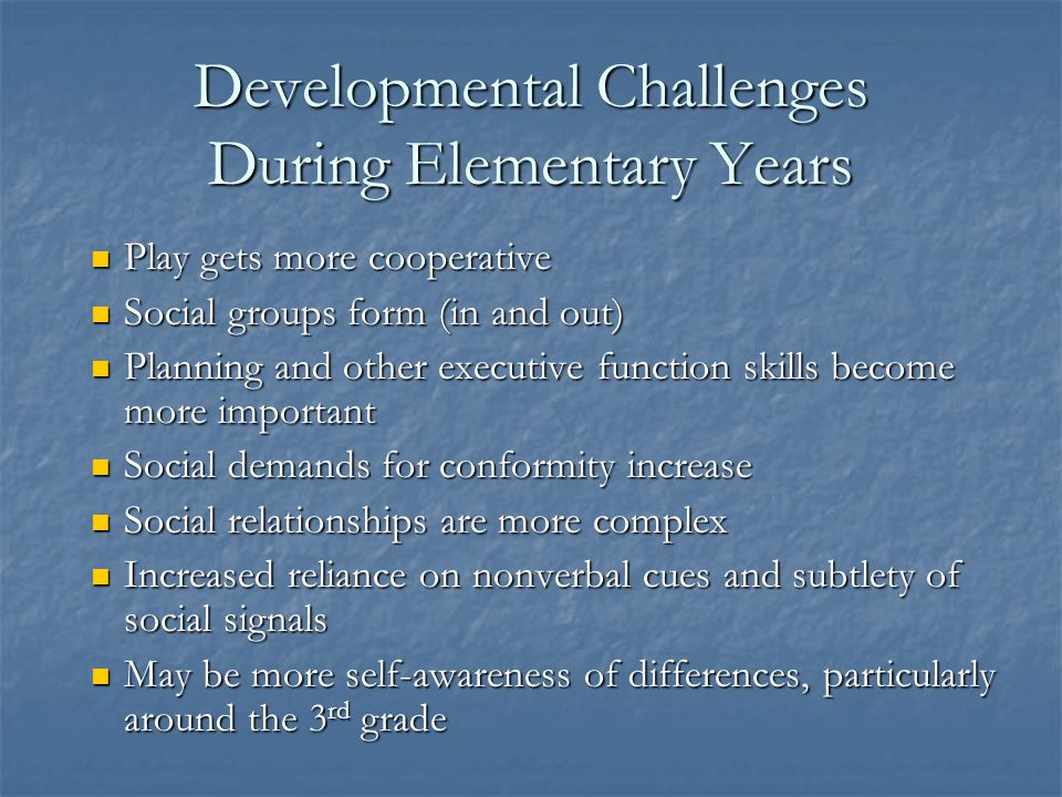 Developmental Challenges During Elementary Years