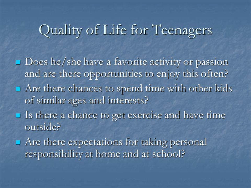 Quality of Life for Teenagers