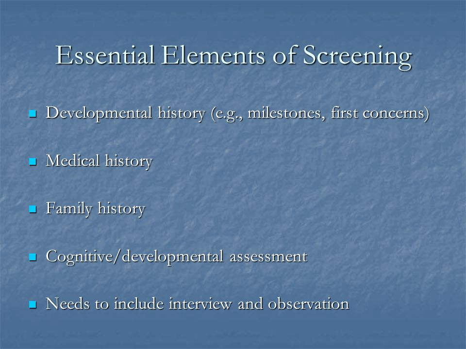 Essential Elements of Screening