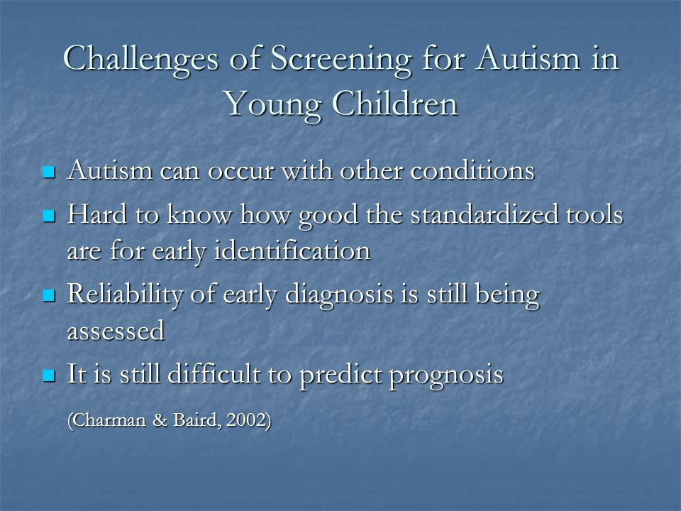 Challenges of Screening for Autism in Young Children