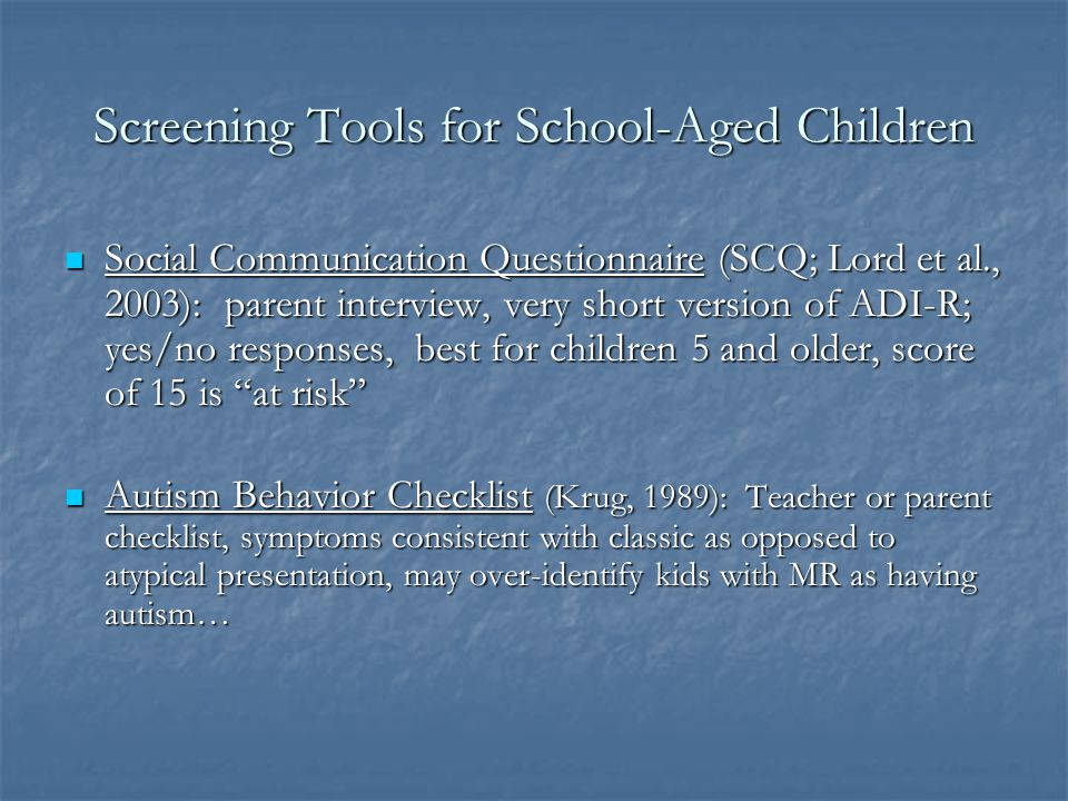 Screening Tools for School-Aged Children