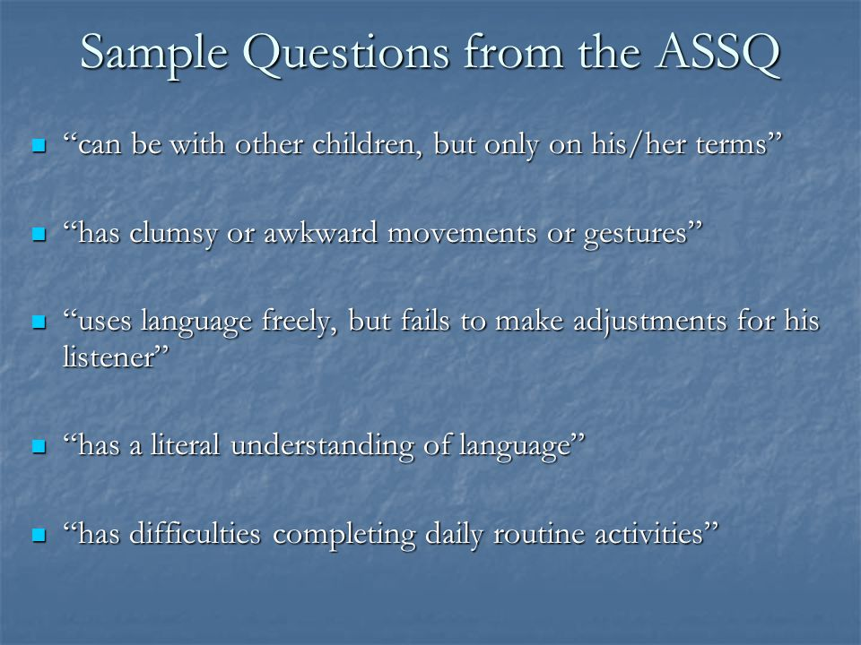 Sample Questions from the ASSQ