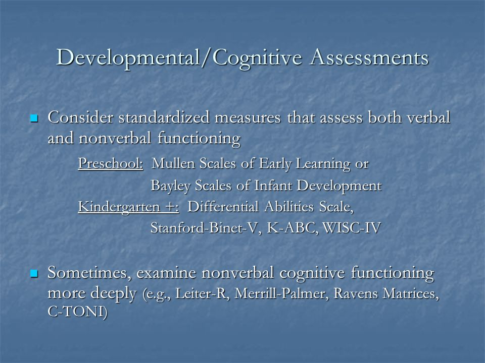 Developmental/Cognitive Assessments