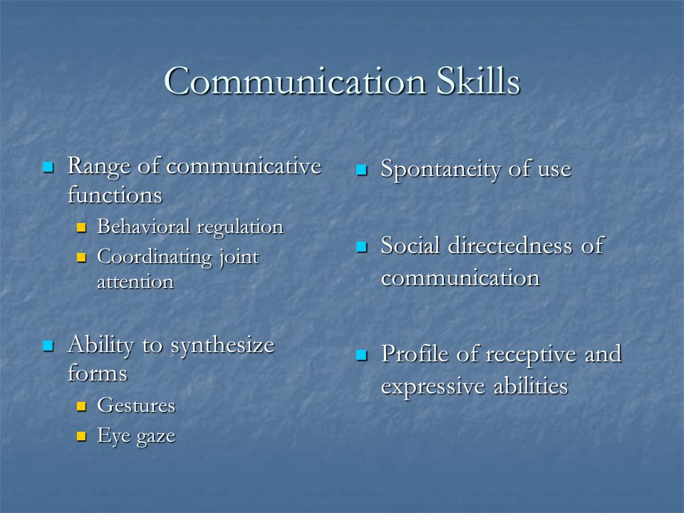 Communication Skills Range of communicative functions