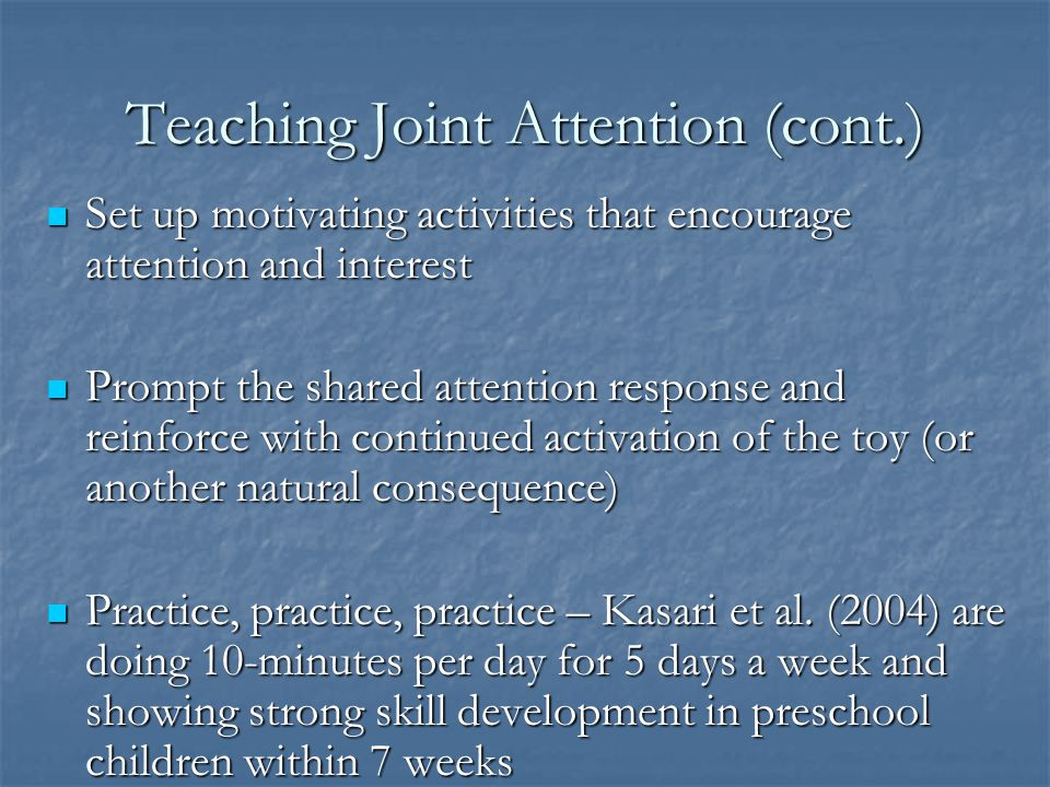 Teaching Joint Attention (cont.)