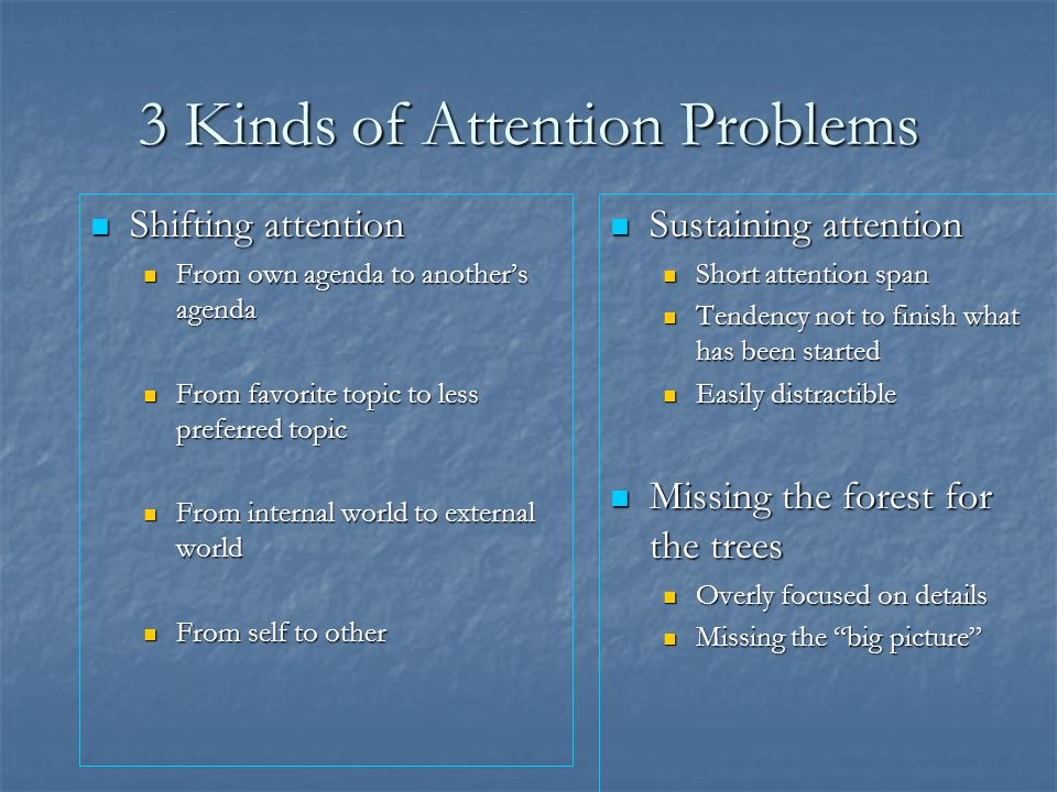 3 Kinds of Attention Problems