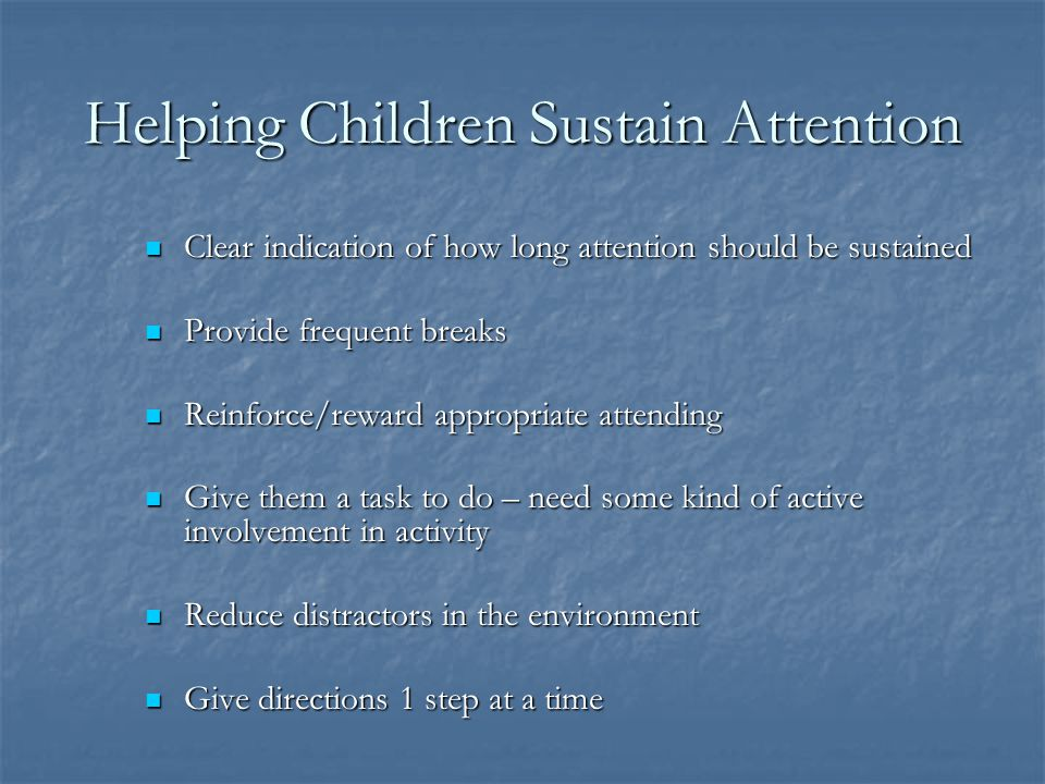 Helping Children Sustain Attention