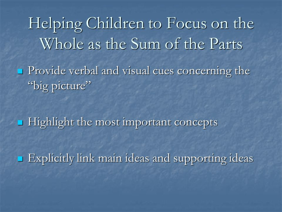 Helping Children to Focus on the Whole as the Sum of the Parts