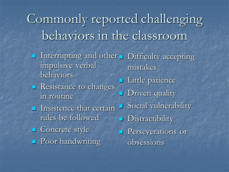 Commonly reported challenging behaviors in the classroom