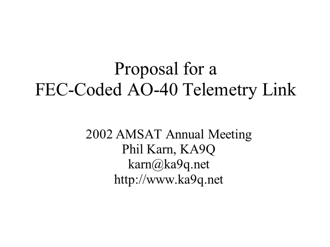 Proposal for a FEC-Coded AO-40 Telemetry Link