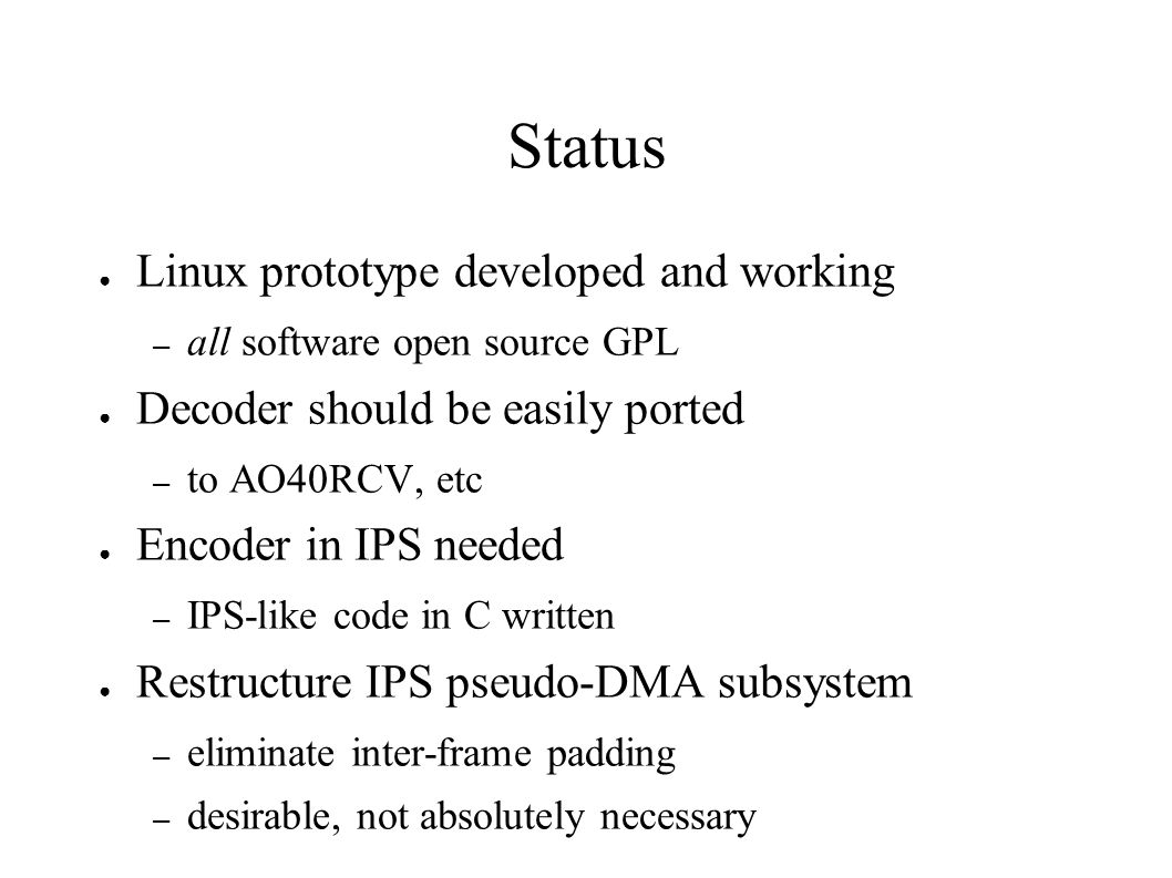 Status Linux prototype developed and working