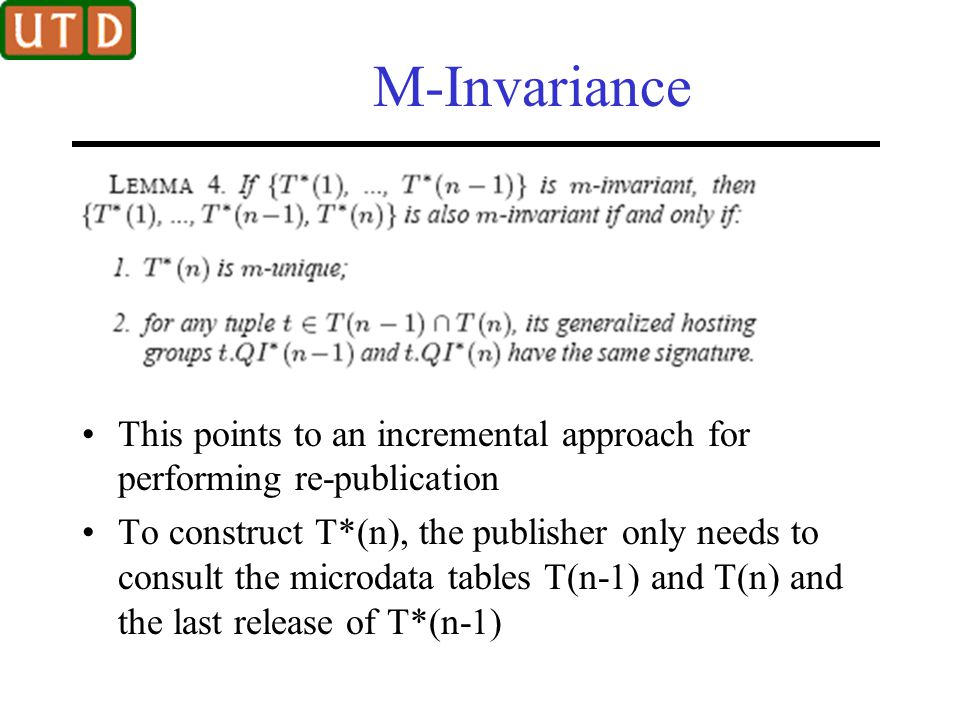 M-Invariance This points to an incremental approach for performing re-publication.