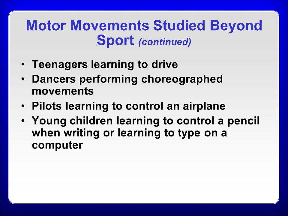 Motor Movements Studied Beyond Sport (continued)