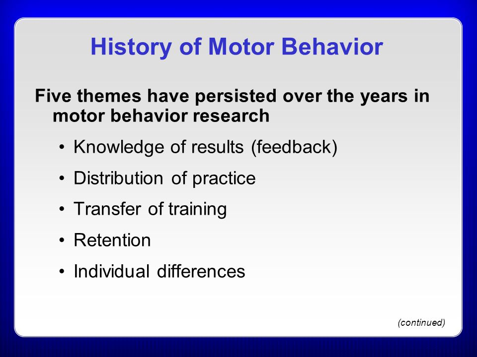 History of Motor Behavior