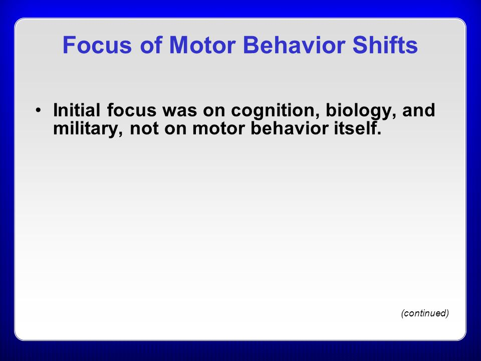 Focus of Motor Behavior Shifts