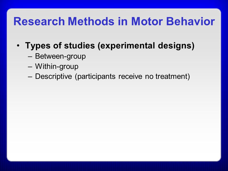 Research Methods in Motor Behavior