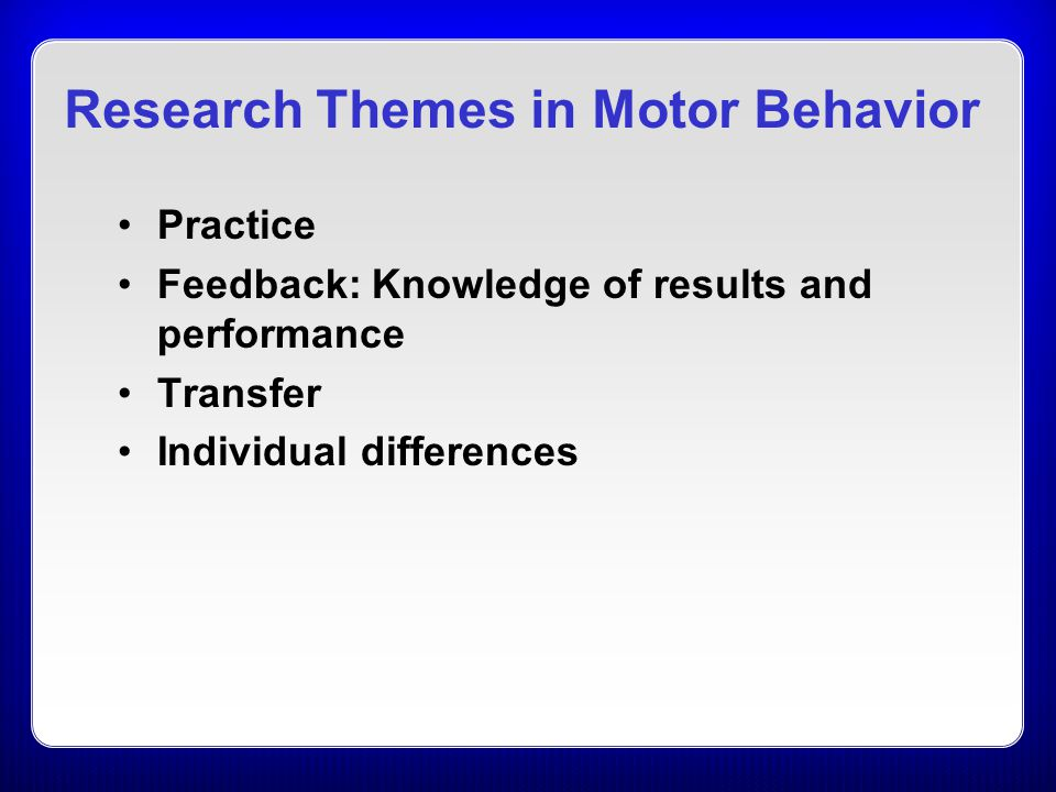 Research Themes in Motor Behavior