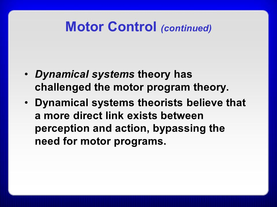 Motor Control (continued)
