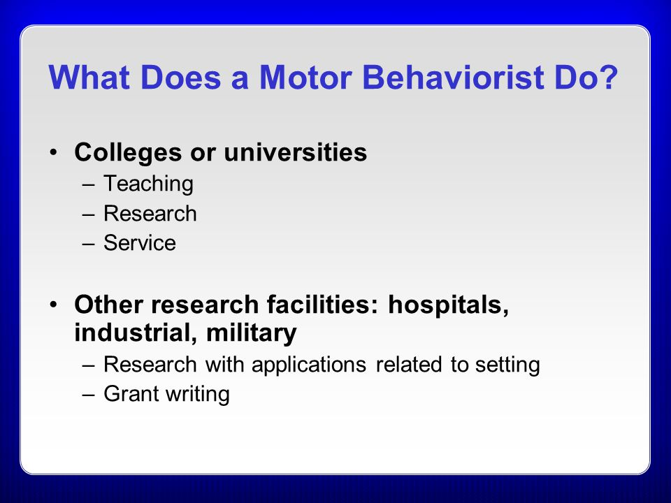What Does a Motor Behaviorist Do