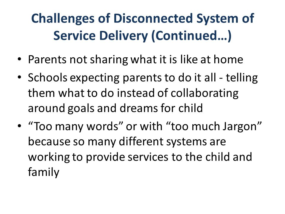 Challenges of Disconnected System of Service Delivery (Continued…)