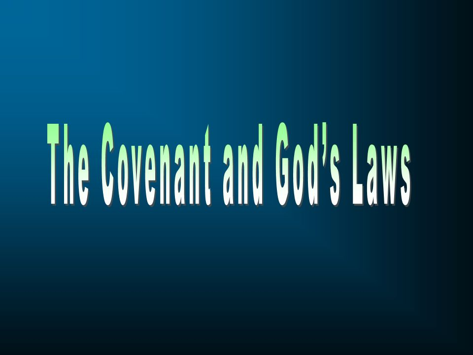 The Covenant and God's Laws