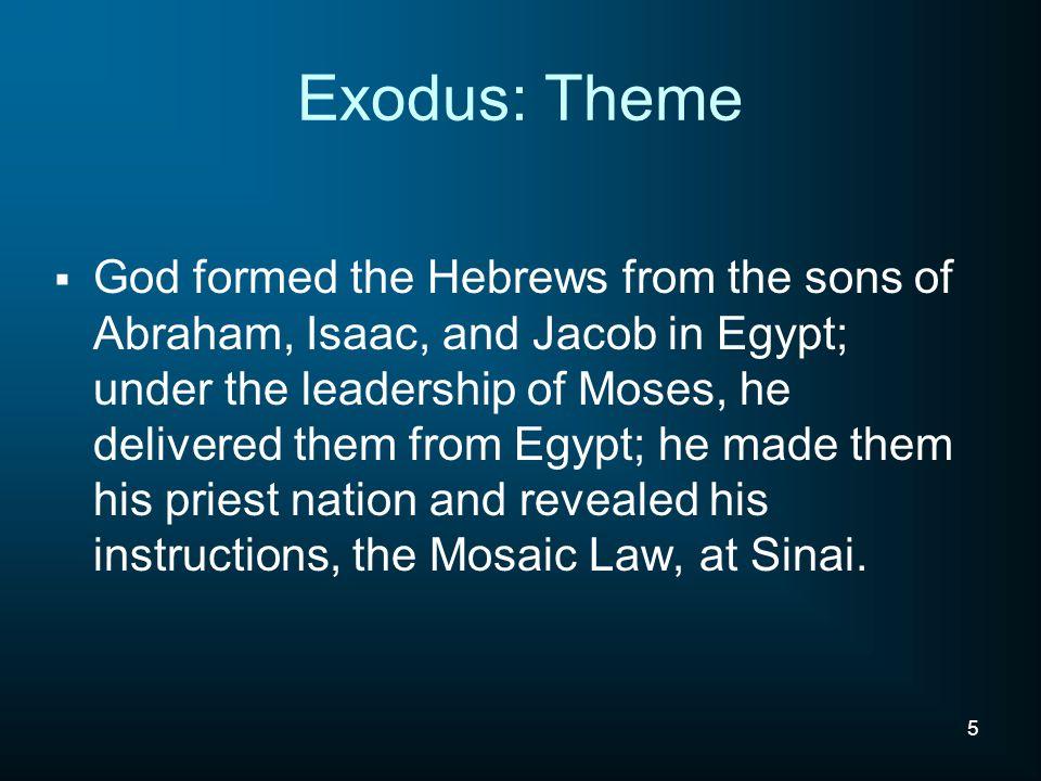 Exodus: Theme
