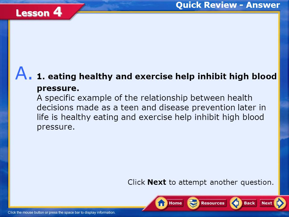 A. 1. eating healthy and exercise help inhibit high blood pressure.